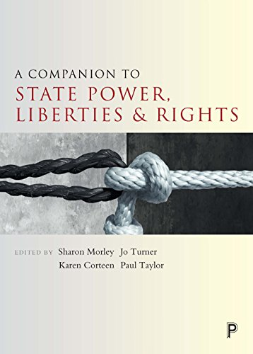 A companion to state power, liberties and rights (Companions in Criminology and Criminal Justice)