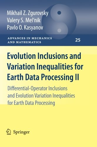 Evolution Inclusions and Variation Inequalities for Earth Data Processing II: Differential-Operator Inclusions and Evolu