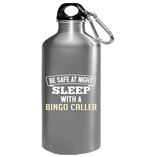 Be Safe Sleep With A Bingo Caller - Water Bottle by My Family Tee