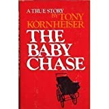 The Baby Chase, Tony Kornheiser, 0689113544
