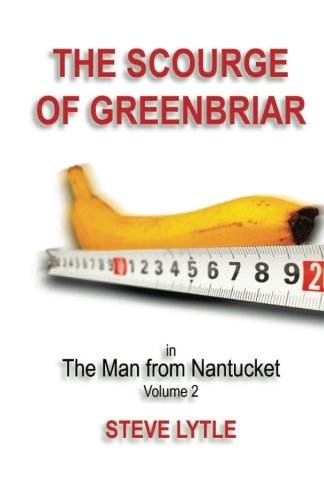 Download The Man From Nantucket (The Scourge of Greenbriar) (Volume 2) ebook