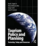 img - for [(Tourism Policy and Planning: Yesterday, Today and Tomorrow )] [Author: Sr. David L. Edgell] [Nov-2007] book / textbook / text book