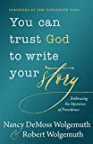 You Can Trust God to Write Your Story: Embracing