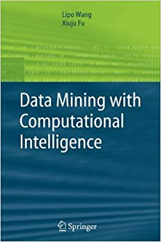 Book Data Mining with Computational Intelligence (Advanced Information and Knowledge Processing) by Lipo Wang (2009-11-23)