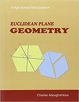 A High School First Course in Euclidean Plane Geometry