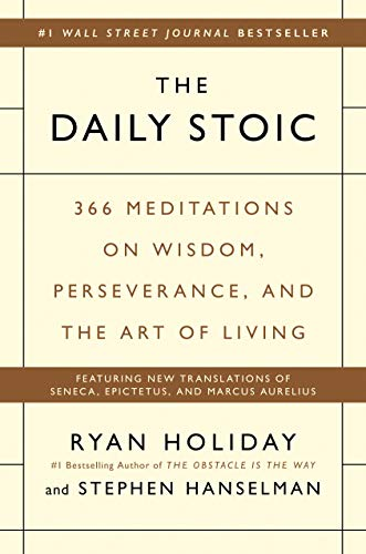 The Daily Stoic: 366 Meditations on