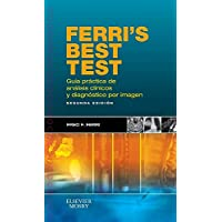 Ferri's Best Test. Guía práctica de análisis clínicos y diagnóstico por imagen