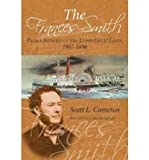 Front cover for the book Frances Smith: Palace Steamer of the Upper Great Lakes 1867-1896 by Scott L. Cameron