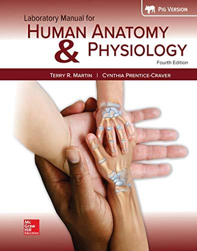 Laboratory Manual for Human Anatomy & Physiology Fetal Pig Version
