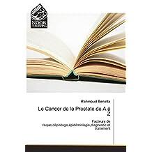 CANCER DE LA PROSTATE DE A À Z (LE)
