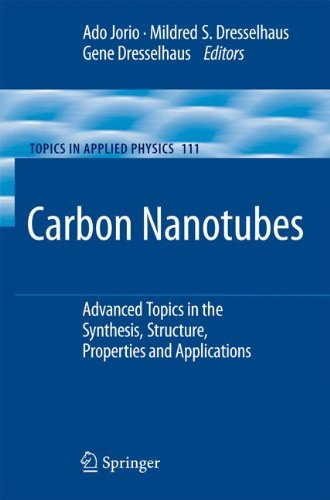 Carbon Nanotubes: Advanced Topics in the Synthesis, Structure, Properties and Applications (Topics in Applied Physics) (Carbon Nanotube Devices)