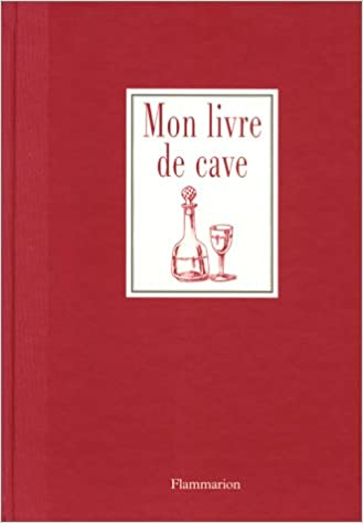 Livre MON LIVRE DE CAVE pdf