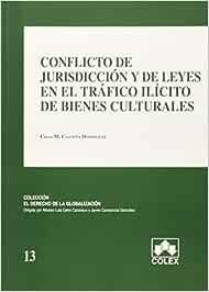 Conflicto de jurisdicción y de leyes en el tráfico ilícito