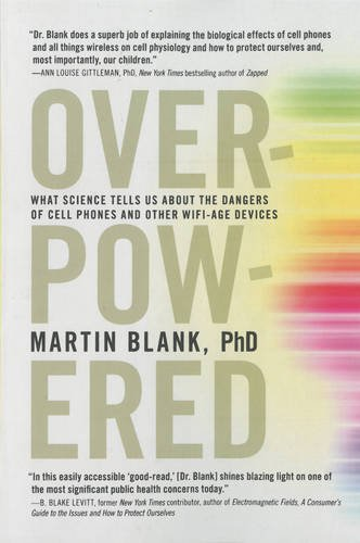 Overpowered: The Dangers of Electromagnetic Radiation (EMF) and What You Can Do about It (Radiation Cans compare prices)