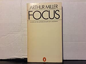 the issues in the novel focus by arthur miller Common themes of arthur miller note: none of the images or videos used in this project are my own i take no credit for the origination or creation of these sources of media.