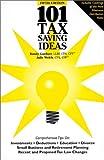 101 Tax Saving Ideas, Randy Gardner and Julie Welch, 0963973436