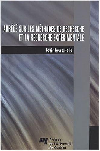 Meilleurs ebooks forums télécharger des ebooks Abrégé sur les méthodes de recherche et la recherche expérimentale by Louis Laurencelle PDF CHM ePub