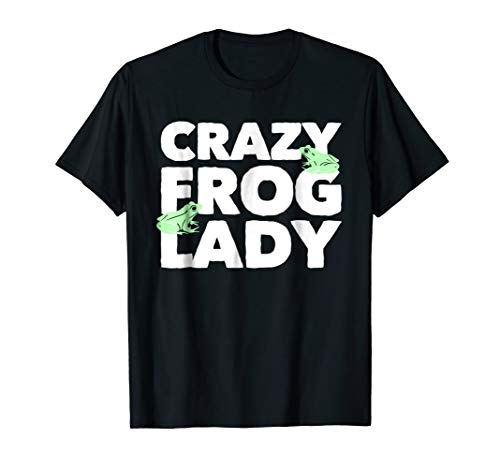 Frogs T-Shirt | Crazy Frog Lady ()