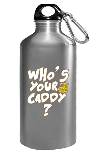 Who's Your Caddy Great Gift For Any Golf Fan Lover - Water Bottle