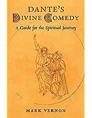 Dante's Divine Comedy: A Guide for the Spiritual Journey