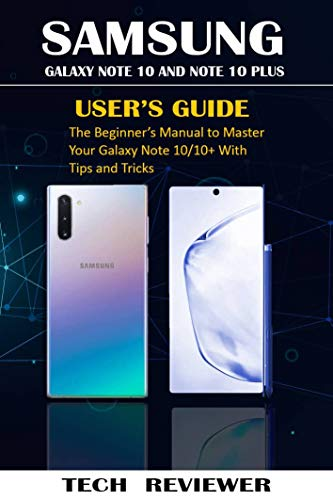Amazon.com: SAMSUNG GALAXY NOTE 10 AND NOTE 10 PLUS USERS ...