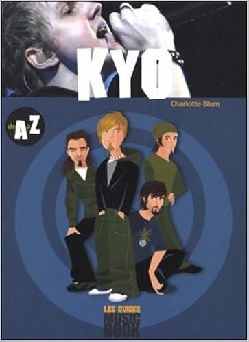Lire en ligne Kyo de A à Z pdf epub
