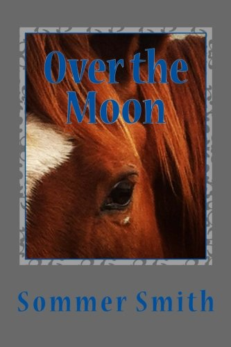 Over the Moon: Cowgirl Spirit #2 (Volume 2) PDF