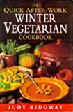 img - for Quick After-work Winter Vegetarian Cookbook book / textbook / text book
