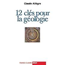 12 Cles Pour la Geologie