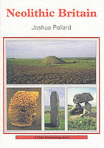 Neolithic Britain (Shire Archaeology)