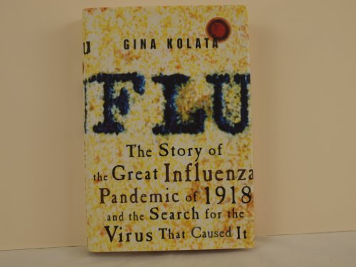 Flu The Story of The Great Influenza Pandemic of 1918 (Flu The Story Of The Great Influenza Pandemic)
