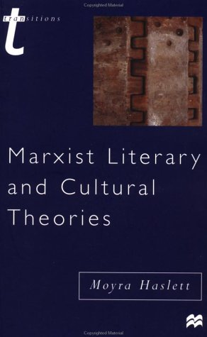 Marxist Literary and Cultural Theories (Transitions)