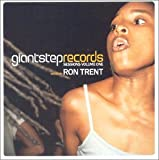 Giant Step Presents Sessions 1: Ron Trent