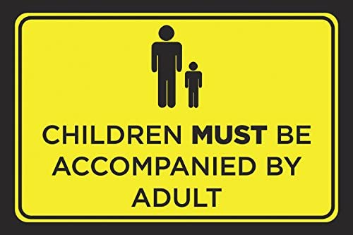 Alum Children Must Be Accompanied by Adult Bright Customer Notice Horizontal Print Business Retail Store Poster Sign