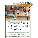 img - for Executive Skills in Children and Adolescents: A Practical Guide to Assessment and Intervention Excellent series (by book's seller) book / textbook / text book