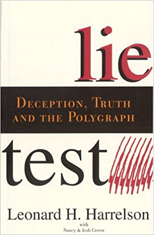 Lietest: Deception, Truth and the Polygraph