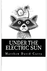 Under the Electric Sun Paperback