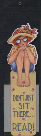 Don't Just Sit There... Read Bookmark (Mary Engelbreit Bookmark)
