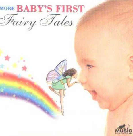 More Babys First Fairy Tales