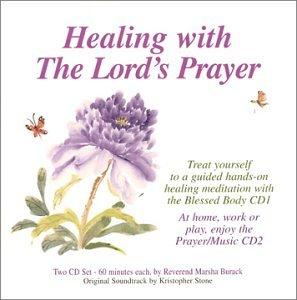 marsha burackkris stone healing with the lords prayer