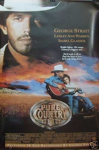 Pure Country George Strait Lesley Ann Warren Ds Movie Poster