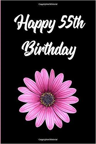 Happy 55th Birthday Blank Lined Journal Amazonde Passion Imagination Journals Fremdsprachige Bucher