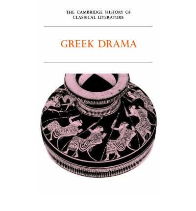 Download [(The Cambridge History of Classical Literature: Volume 1, Greek Literature, Part 2, Greek Drama: Greek Literature v. 1)] [Author: P. E. Easterling] published on (March, 2003) PDF