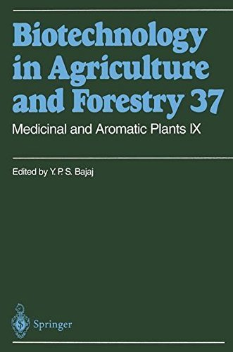 Medicinal and Aromatic Plants IX: v. 9 (Biotechnology in Agriculture and Forestry) Pdf