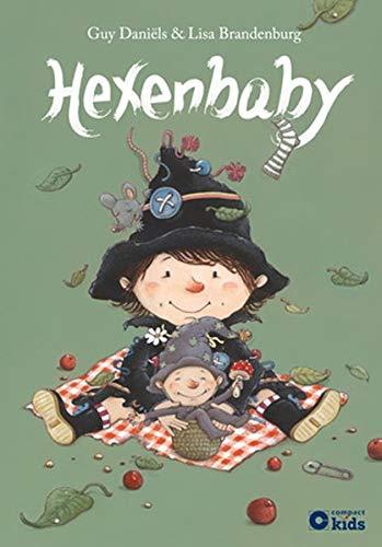 Hexenbaby: Die zauberhafte Hexe Ella Gebundenes Buch – 1. Juni 2016 Guy Daniëls Circon Verlag GmbH 3817499426 empfohlenes Alter: ab 4 Jahre