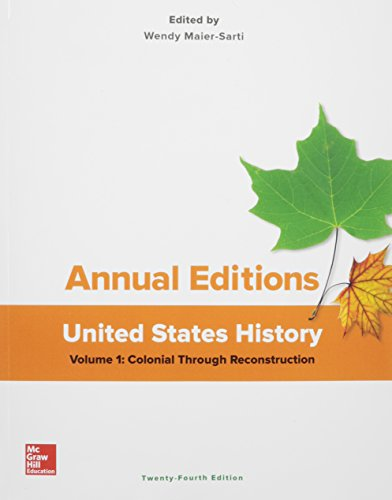 Annual Editions: United States History, Volume 1: Colonial through Reconstruction (Annual Editons)