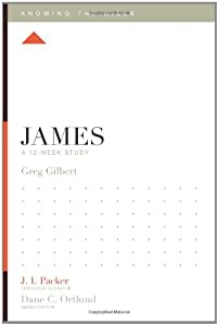 James: A 12-Week Study (Knowing the Bible)