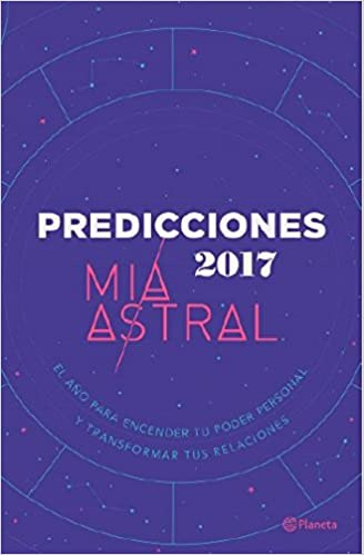 Predicciones 2017 / Predictions 2017: El ano para encender ...