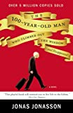 9 old men - The 100-Year-Old Man Who Climbed Out the Window and Disappeared by Jonas Jonasson (2012-09-11)
