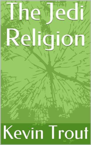 The Jedi Religion (The Jedi Academy Online Presents: Book 3)